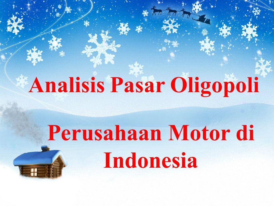 Analisis Pasar Oligopoli Perusahaan Motor di Indonesia