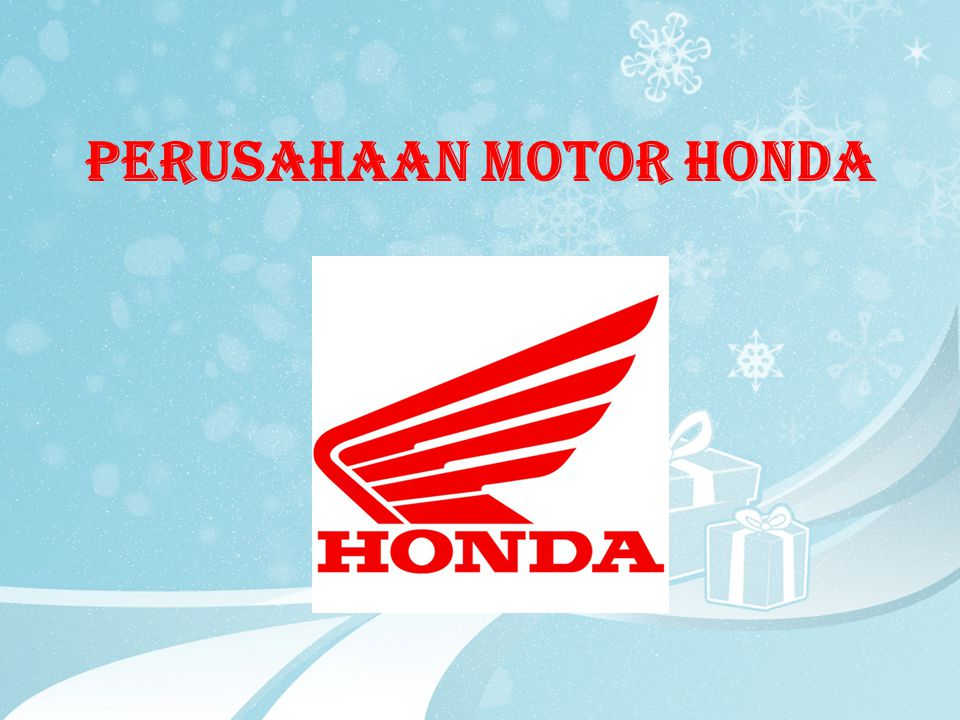 Profil Perusahaan  Honda yang berlogo sayap kepak merah ini didirikan pada 24 September 1948 oleh Soichiro Honda di Jepang  Honda merupakan produsen sepeda motor terbesar di dunia sejak 1959  Di Indonesia, motor Honda sangat terkenal sehingga nama Honda menjadi sebutan generik bagi sepeda motor  Motor Honda dikenal karena memiliki banyak varian, ekonomis, dan irit bahan bakar
