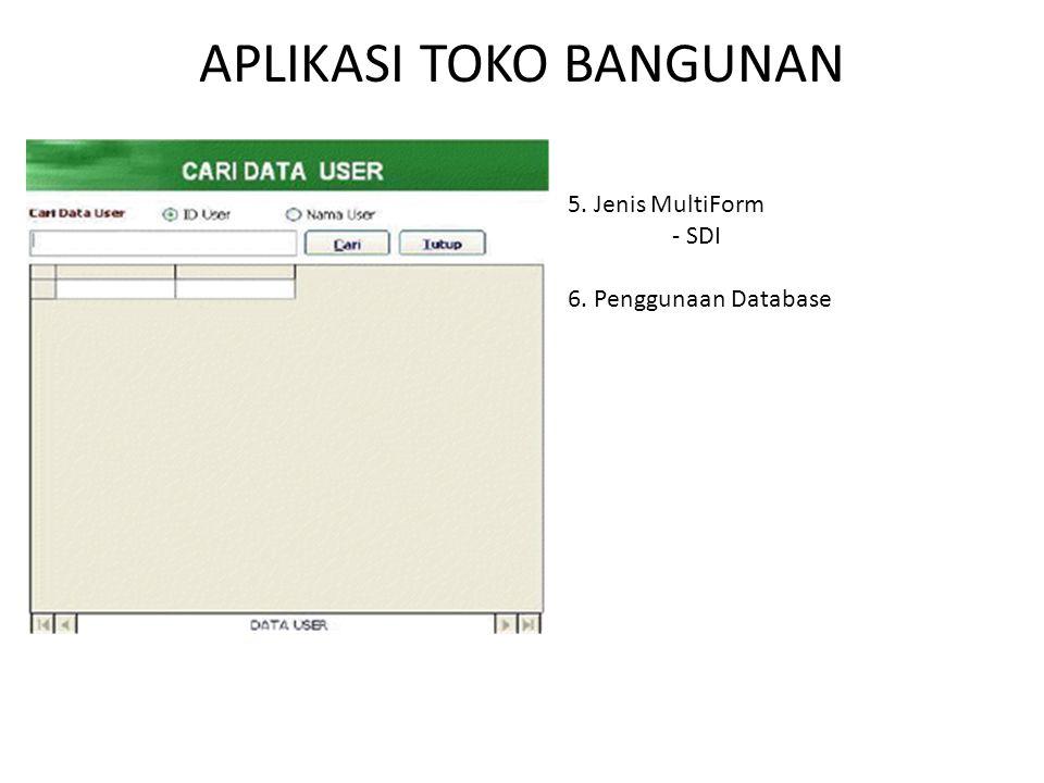 5. Jenis MultiForm - SDI 6. Penggunaan Database