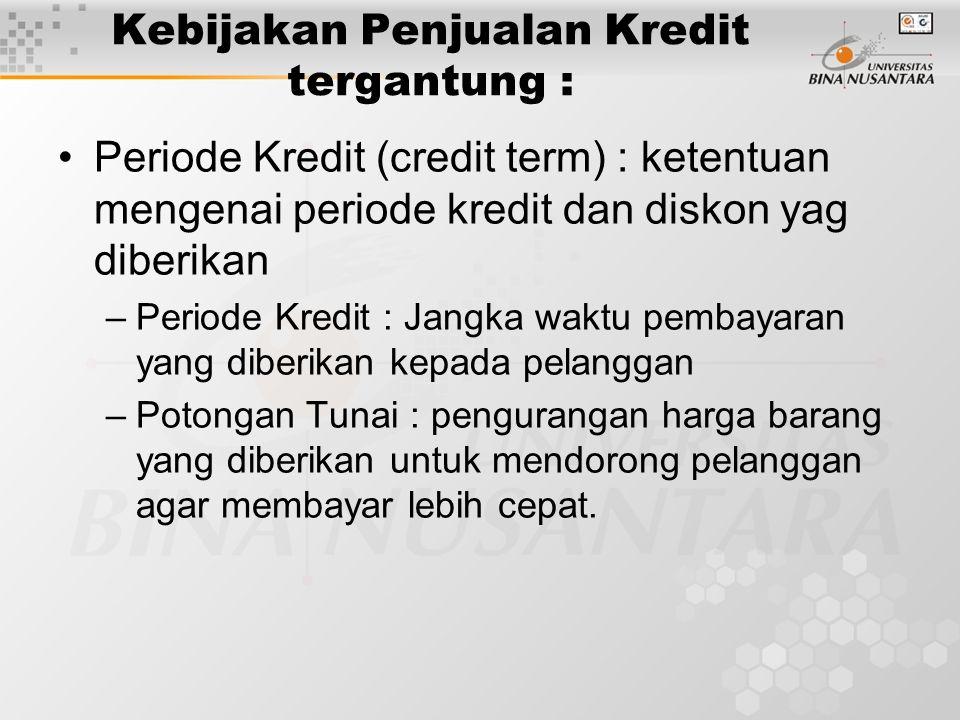 Piutang Dagang : Tagihan kepada Pelanggan Besarnya Investasi pd Piutang ditentukan oleh: •% Penjualan kredit terhadap total penjualan •Jangka waktu kr