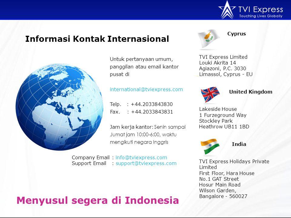 Untuk pertanyaan umum, panggilan atau email kantor pusat di international@tviexpress.com Telp. : +44.2033843830 Fax. : +44.2033843831 Jam kerja kantor