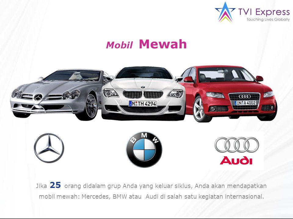 Mobil Mewah Jika 25 orang didalam grup Anda yang keluar siklus, Anda akan mendapatkan mobil mewah: Mercedes, BMW atau Audi di salah satu kegiatan internasional.