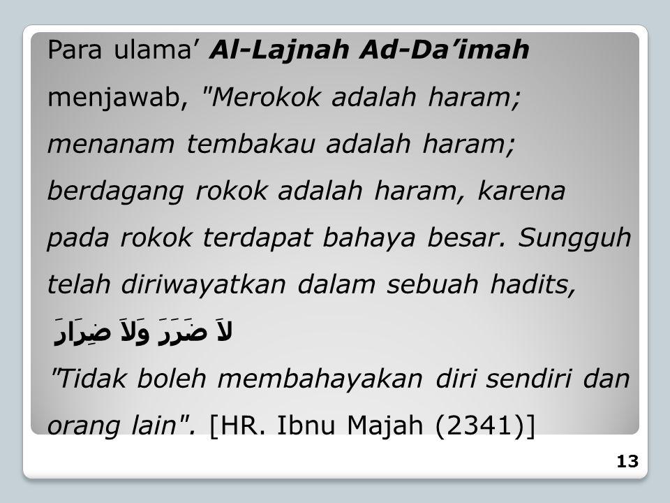 Para ulama' Al-Lajnah Ad-Da'imah menjawab,