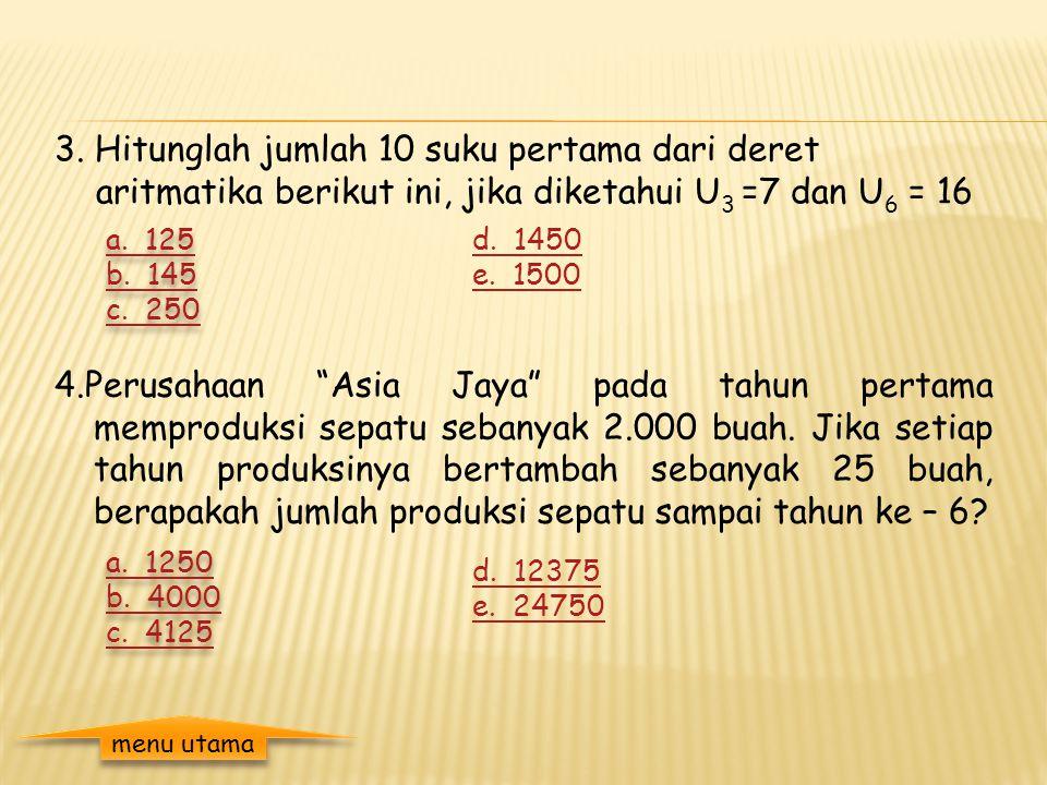 Soal Latihan 1.Jumlah 15 suku yang pertama dari deret aritmatika 24 + 20 + 16 + 12 + ……..adalah 2. Jumlah dari deret aritmatika : 100 + 95 + 90 + 85 +