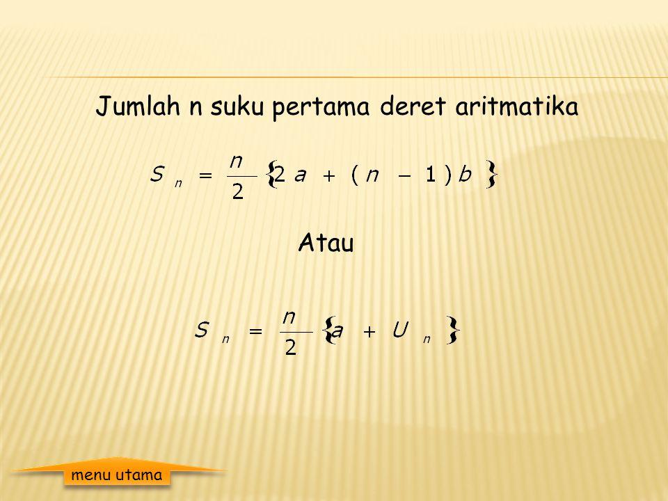 Pengertian deret aritmatika Jika : adalah barisan aritmatika, maka deret aritmatika dapat dinyatakan dengan : Jumlah dari deret aritmatika itu dinyata