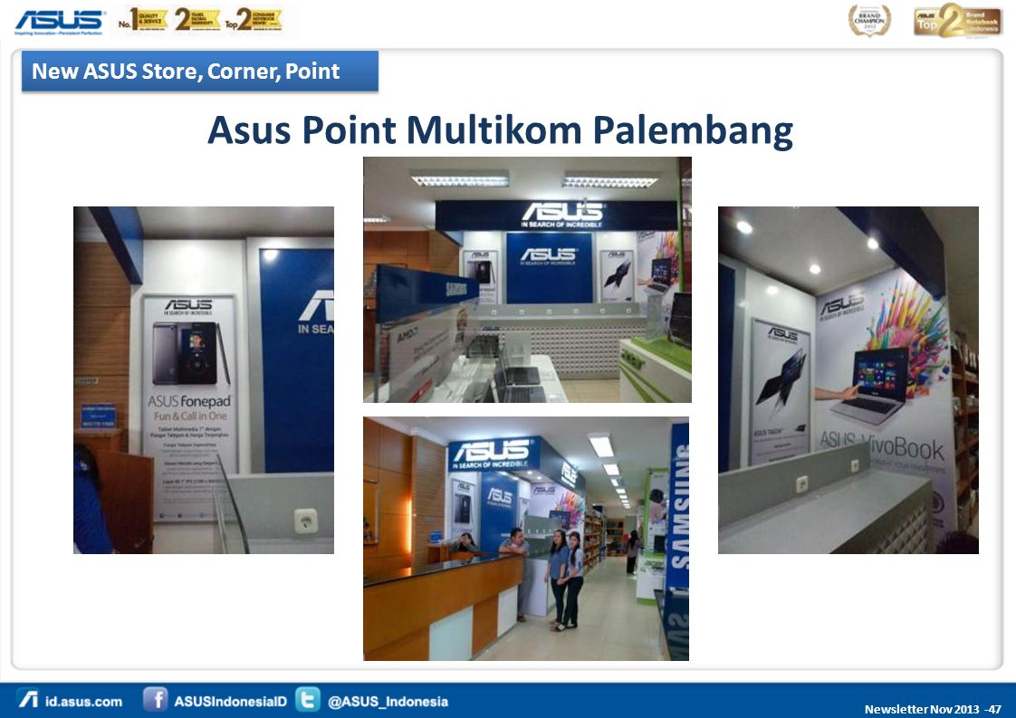 Newsletter Nov 2013 -47 New ASUS Store, Corner, Point Asus Point Multikom Palembang