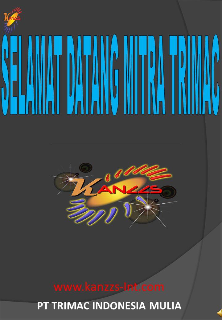 www.kanzzs-Int.com PT TRIMAC INDONESIA MULIA