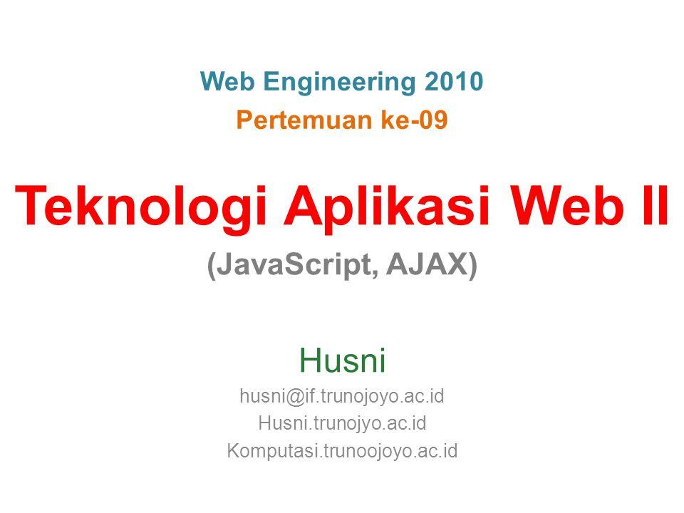 Hello World document.write( Hello World! ); Pemanfaatan DOM 22