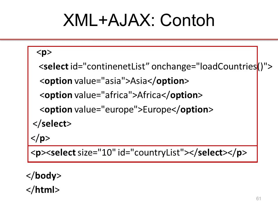 XML+AJAX: Contoh Asia Africa Europe 61