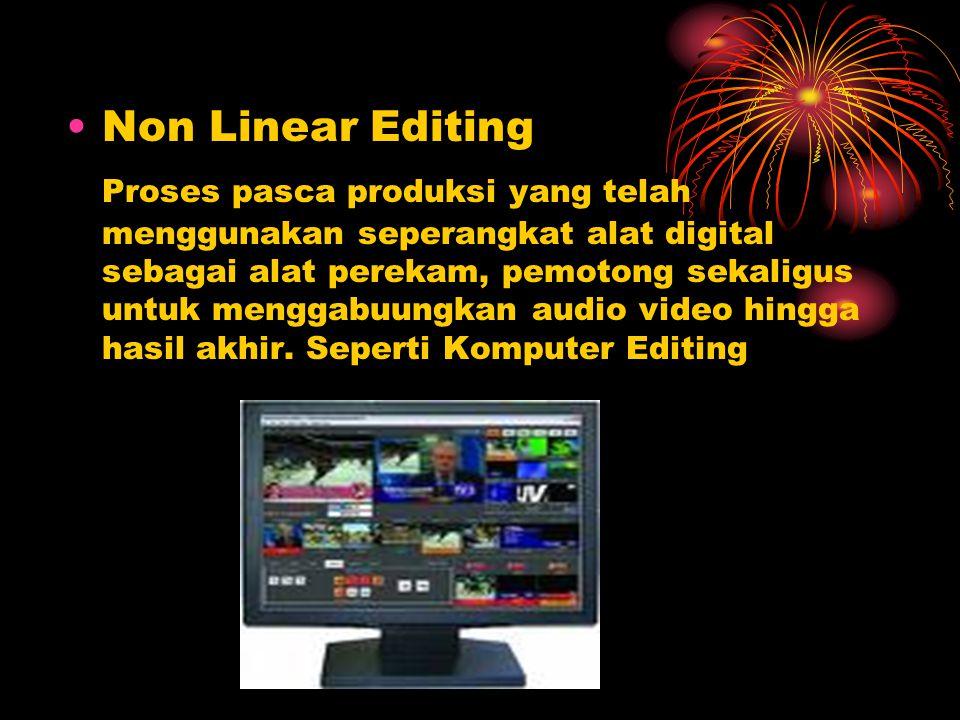 5) Rough Cut Editor memotong & membuang adegan-adegan yang tidak dipakai dan merangkumnya menjadi satu alur cerita.