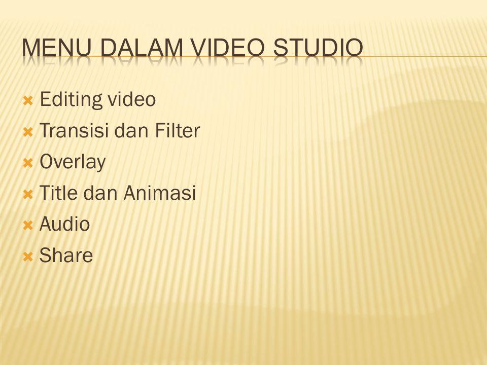  Editing Video adalah menambahkan beberapa klip video atau obyek lain ke dalam proyek, mengedit tiap-tiap klip video atau obyek lain dan mengaturnya di dalam proyek.