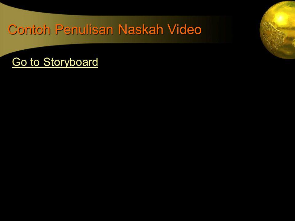 Contoh Penulisan Naskah Video Go to Storyboard