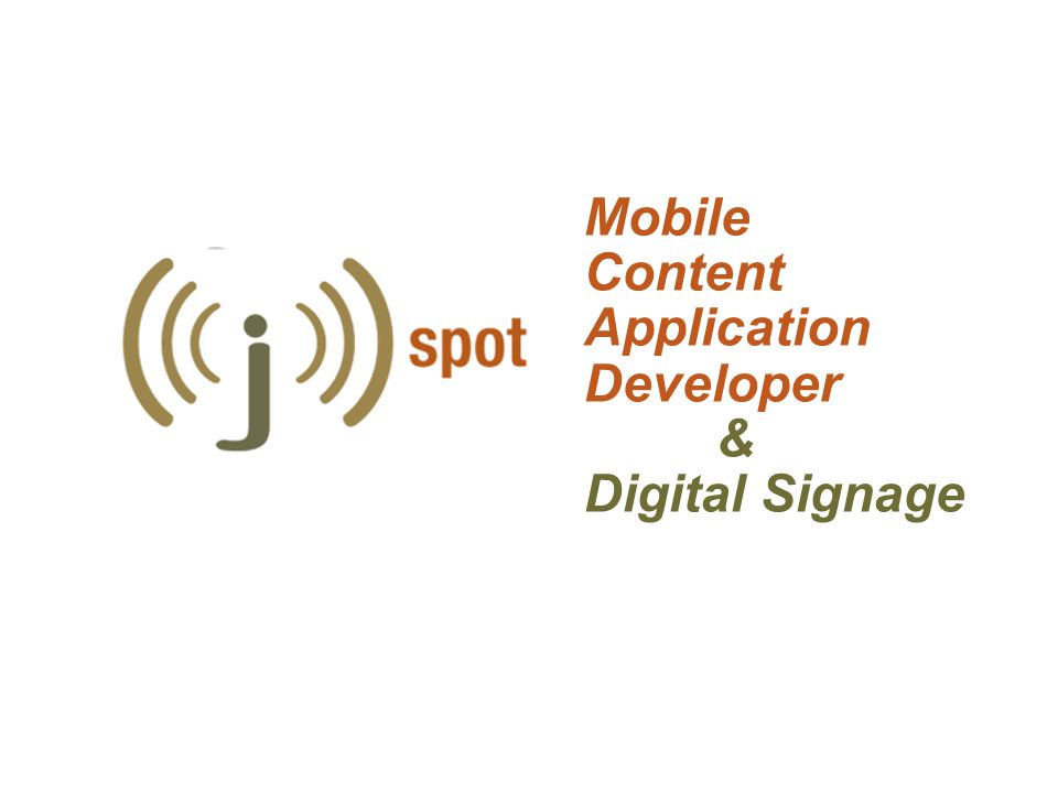 Mobile Content Application Developer & Digital Signage
