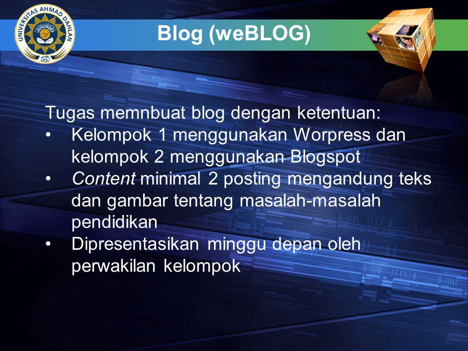 Tugas memnbuat blog dengan ketentuan: •Kelompok 1 menggunakan Worpress dan kelompok 2 menggunakan Blogspot •Content minimal 2 posting mengandung teks