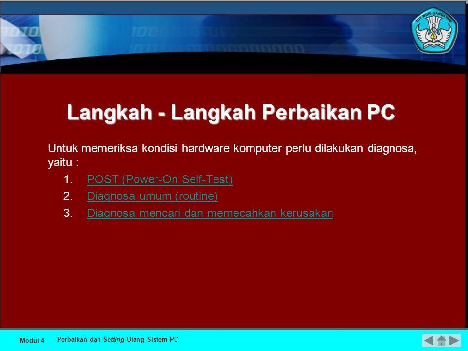 MEMERIKSA HASIL PERBAIKAN SISTEM PC Perbaikan dan Setting Ulang Sistem PC DEPAN