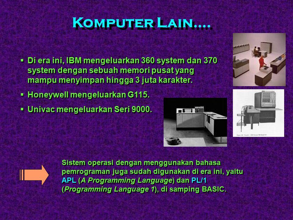  Tahun 1975 : lahir sebuah komputer yang berukuran relatif sangat kecil : Altair 8800, diproduksi oleh MITS (Micro Instrumentation and Telemetry Syst