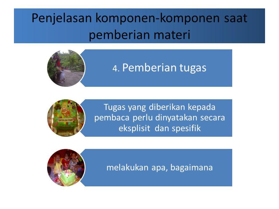 Penjelasan komponen-komponen saat pemberian materi 4.
