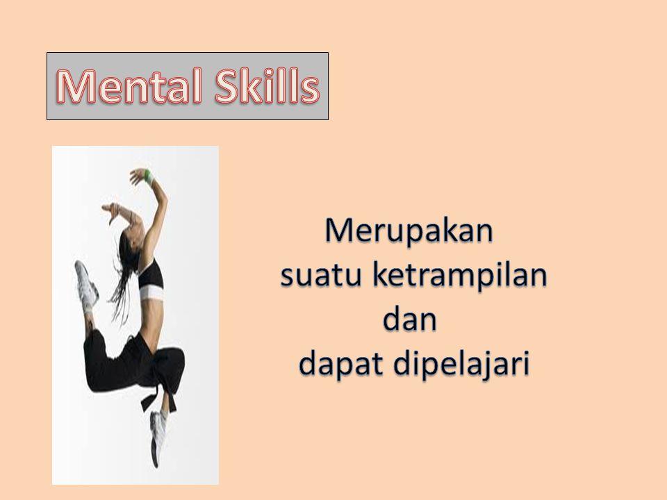 Mental Skills (Latihan Mental)