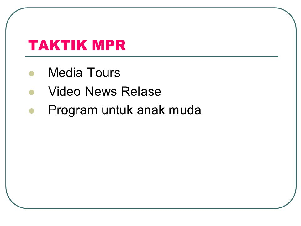 TAKTIK MPR  Media Tours  Video News Relase  Program untuk anak muda
