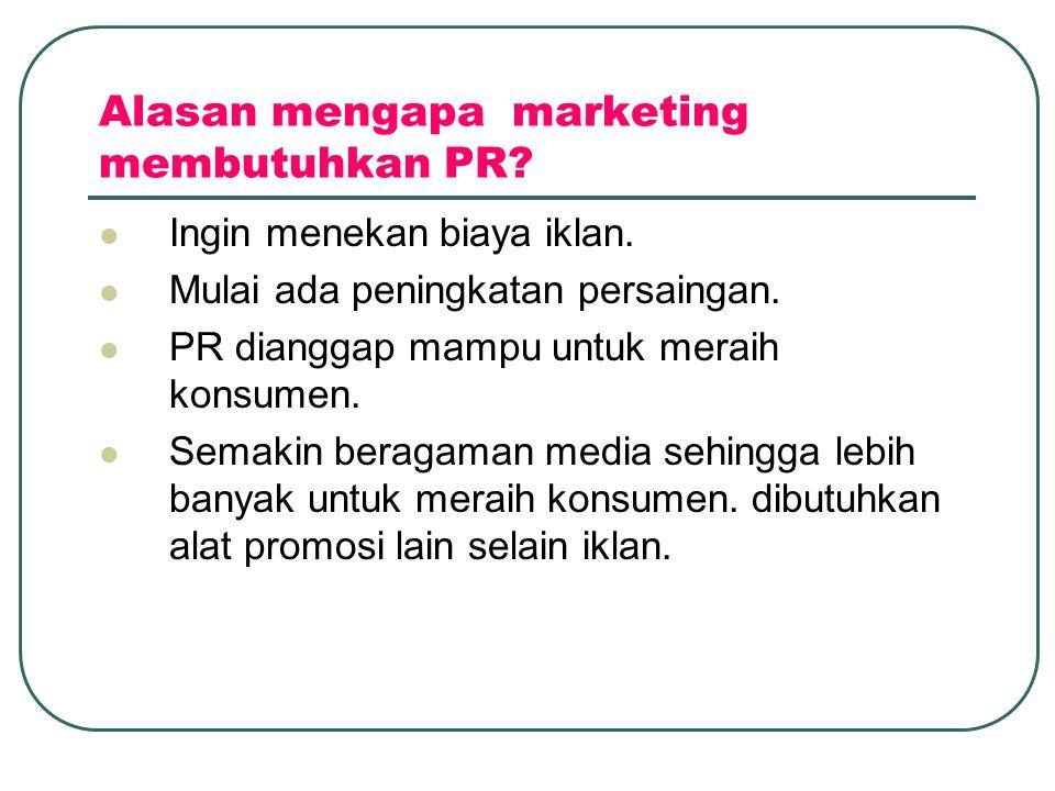 Keuntungan dan kelemahan- kelamahan Keuntungan  MPR dianggap efektif khususnya dalam membangun brand awareness dan brand knowledge.