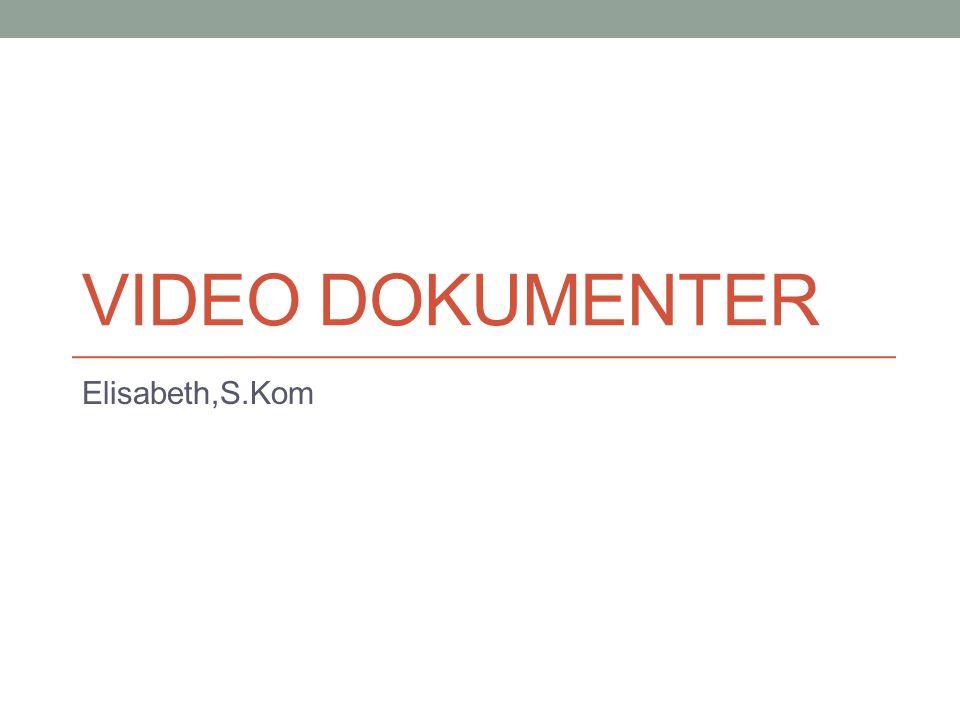 Pengertian Video Dokumenter Video dokumenter merupakan satu bentuk produk audio visual yang menceritakan suatu fenomena keseharian.