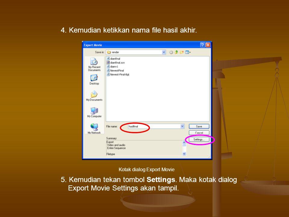 5.Kemudian tekan tombol Settings. Maka kotak dialog Export Movie Settings akan tampil.