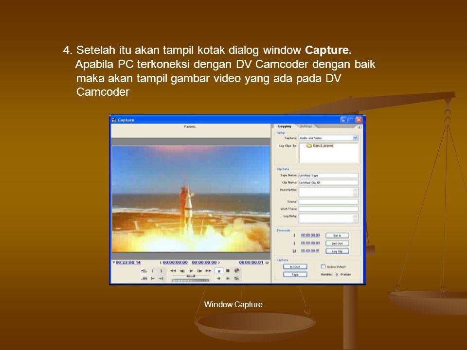 Window Capture 4.Setelah itu akan tampil kotak dialog window Capture.