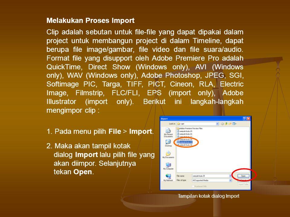 Clip adalah sebutan untuk file-file yang dapat dipakai dalam project untuk membangun project di dalam Timeline, dapat berupa file image/gambar, file video dan file suara/audio.