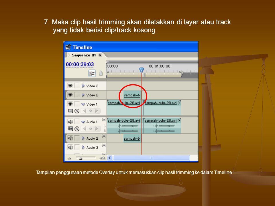 7. Maka clip hasil trimming akan diletakkan di layer atau track yang tidak berisi clip/track kosong. Tampilan penggunaan metode Overlay untuk memasukk