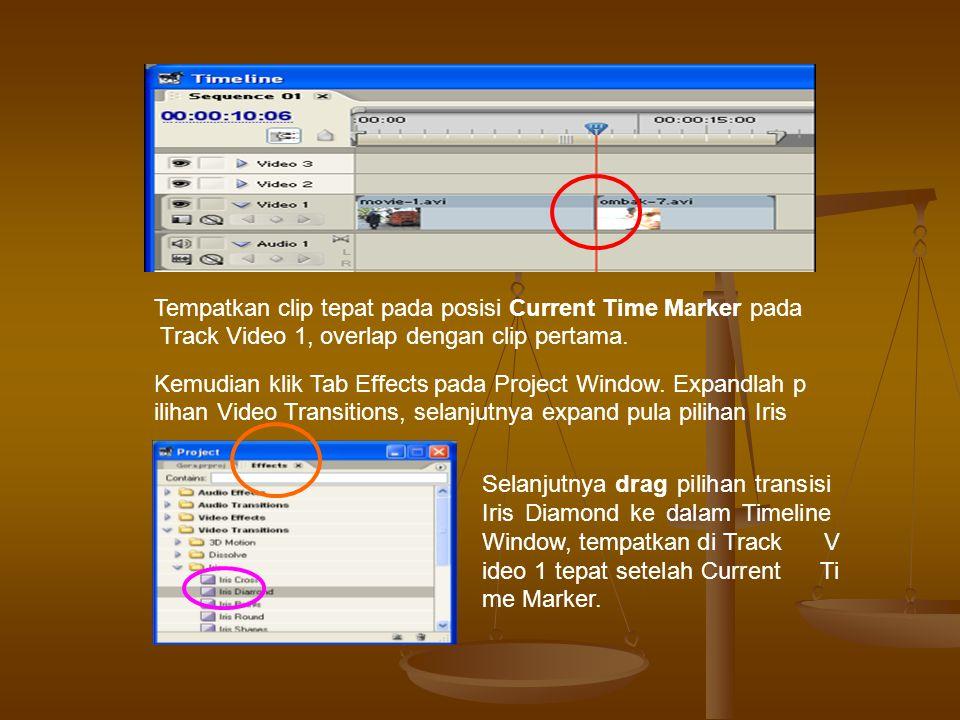 Tempatkan clip tepat pada posisi Current Time Marker pada Track Video 1, overlap dengan clip pertama.