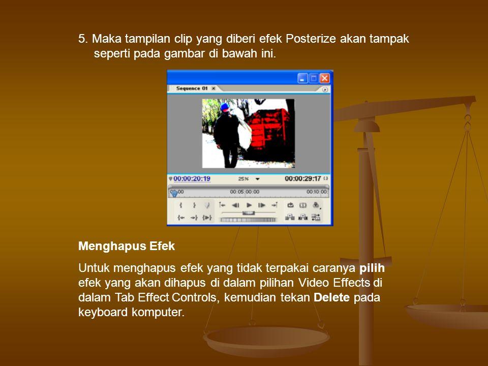 5.Maka tampilan clip yang diberi efek Posterize akan tampak seperti pada gambar di bawah ini.
