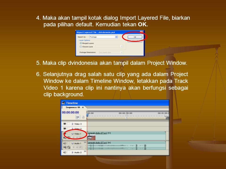 4.Maka akan tampil kotak dialog Import Layered File, biarkan pada pilihan default.