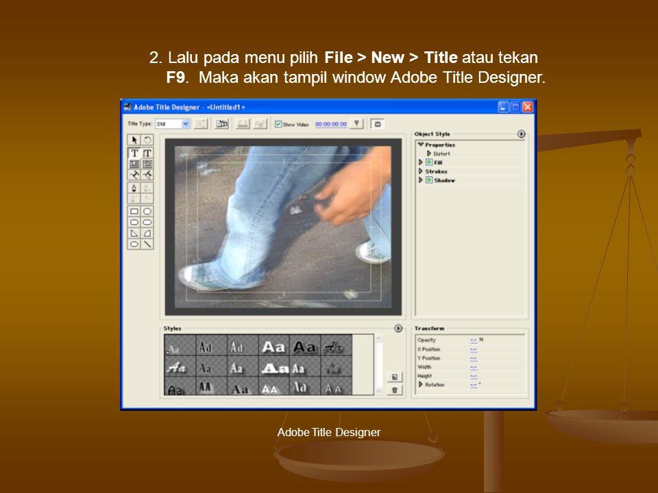 2.Lalu pada menu pilih File > New > Title atau tekan F9.