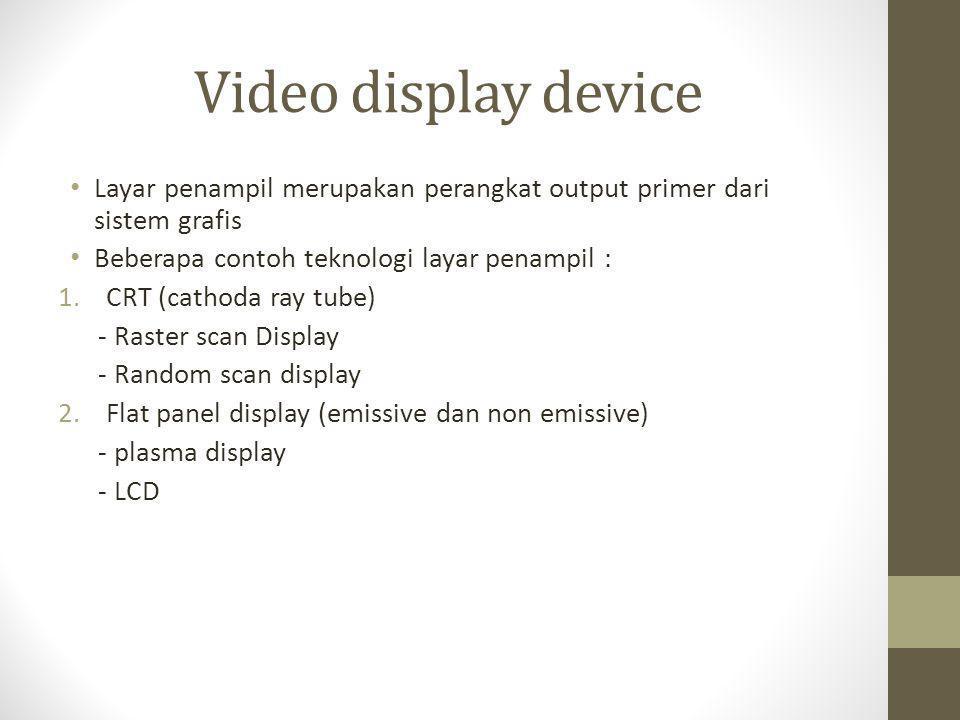 Pengolah tampilan • Pengolah tampilan / video display adaptor adalah piranti grafis yang mengolah pola bit dari pengingat digital (frame buffer) untuk ditampilkan sebagai citra pada layar penampil • Tipe video adaptor menurut layar penampil yang didukung: - MDA (monochrome display adaptor) digunakan bersama layar bertipe direct drive monochrome monitor, dapat menampilkan warna latar depan dan warna latar belakang (foreground dan background color) - CGA (color graphic adaptor) digunakan bersama composite color monitor, dapat menampilkan warna dengan jumlah terbatas - VGA ( video graphic array) digunakan bersama RGB monitor, dapat menampilkan citra dalam true color