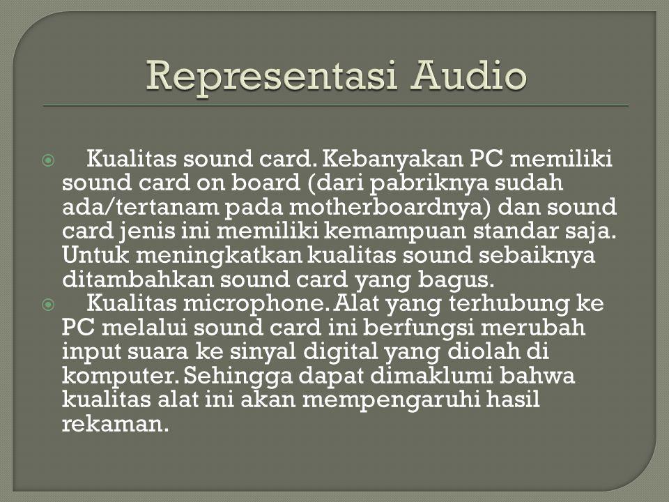  Kualitas sound card.