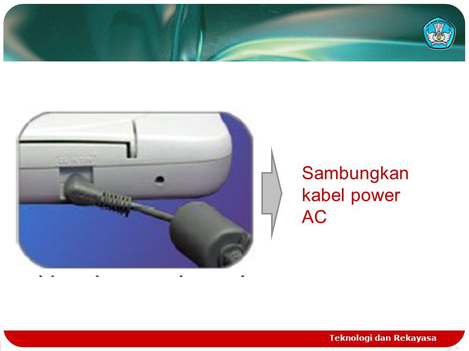 Teknologi dan Rekayasa Sambungkan kabel power AC