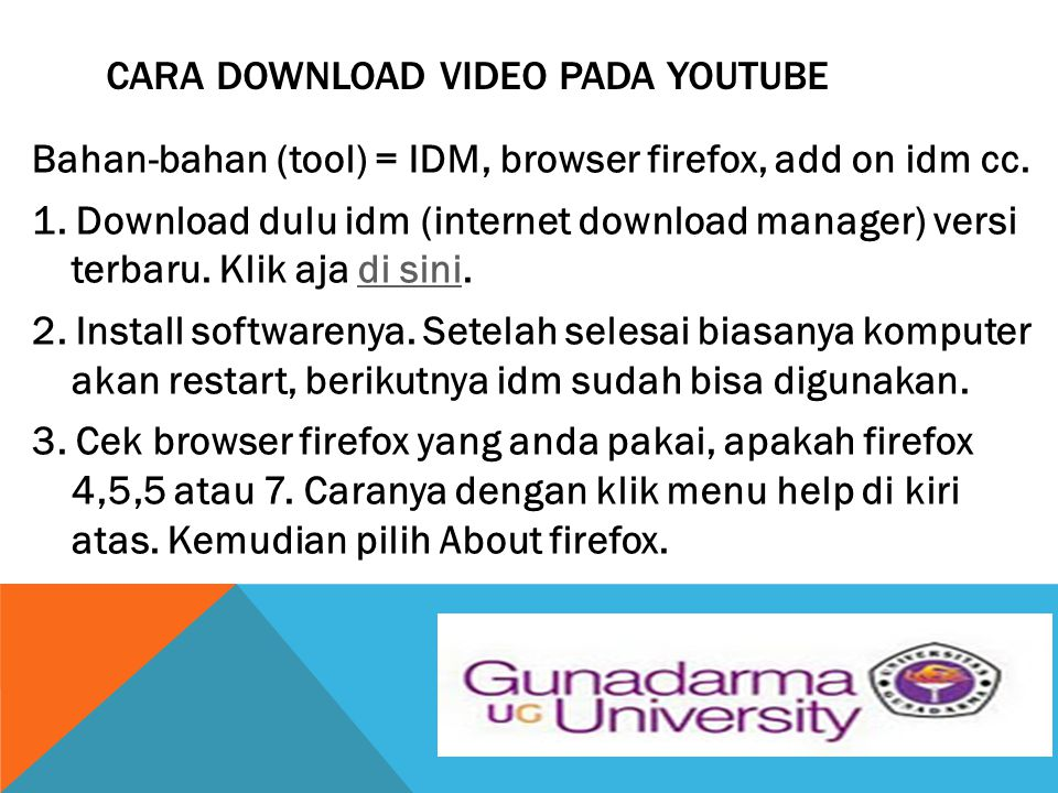 CARA DOWNLOAD VIDEO PADA YOUTUBE Bahan-bahan (tool) = IDM, browser firefox, add on idm cc.