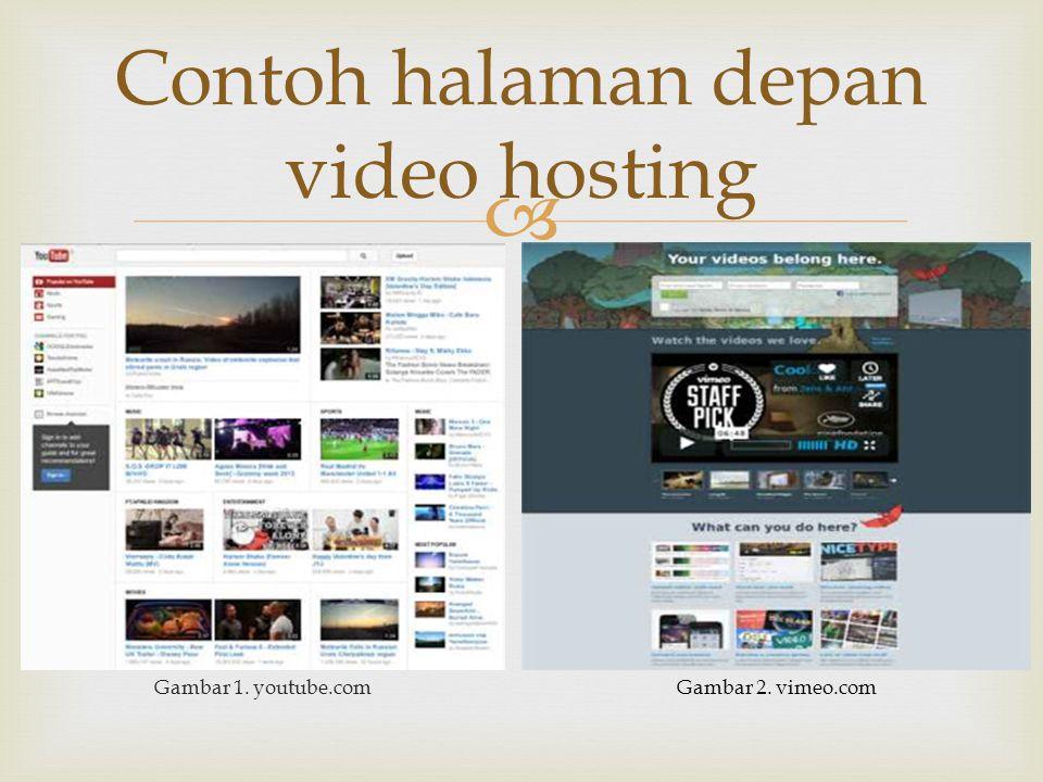  Gambar 1. youtube.com Contoh halaman depan video hosting Gambar 2. vimeo.com