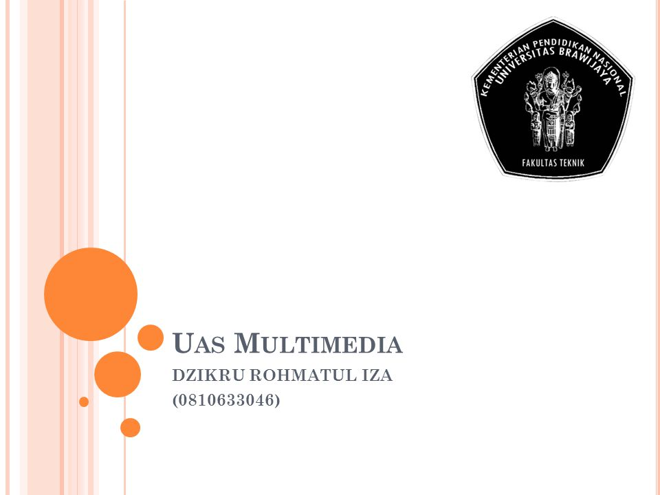 U AS M ULTIMEDIA DZIKRU ROHMATUL IZA (0810633046)