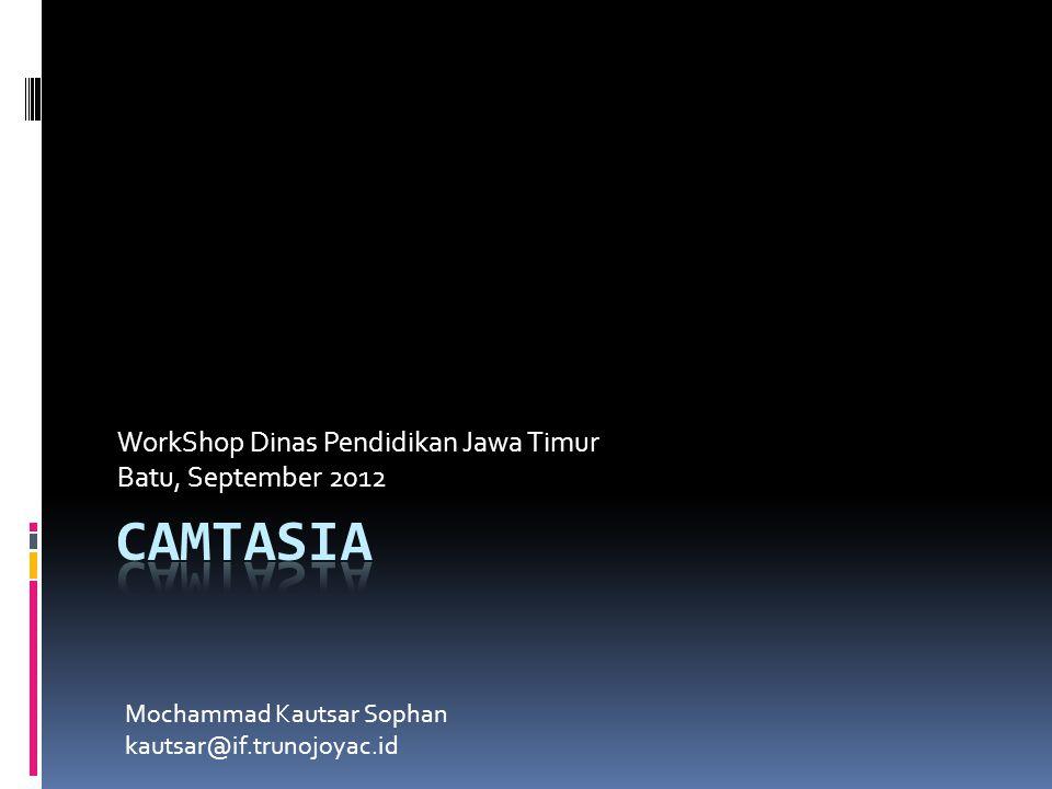 WorkShop Dinas Pendidikan Jawa Timur Batu, September 2012 Mochammad Kautsar Sophan kautsar@if.trunojoyac.id