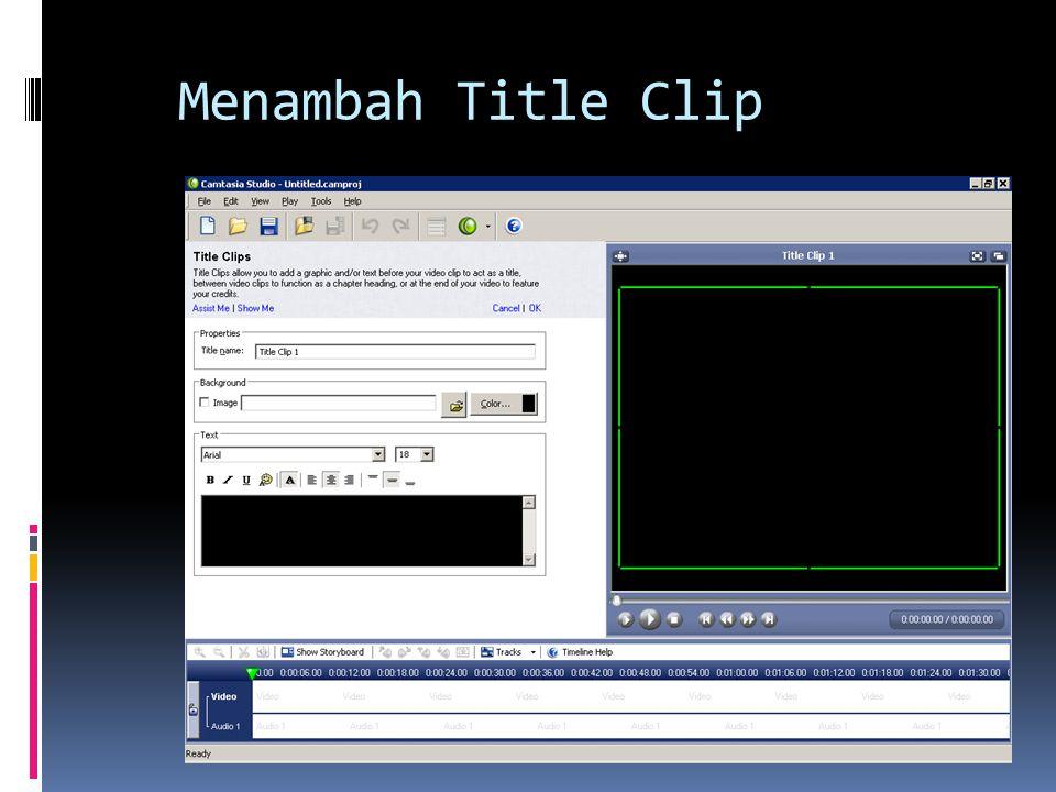 Menambah Title Clip