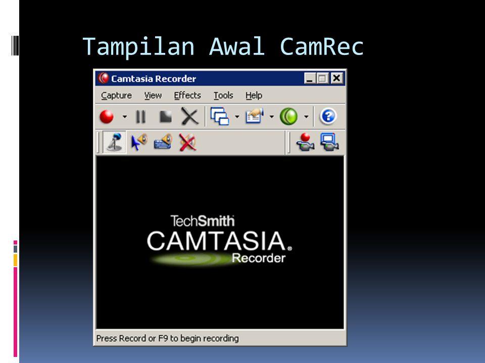 Tampilan Awal CamRec