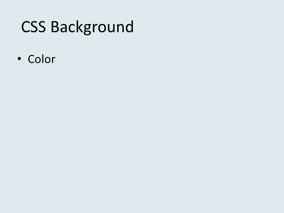 CSS Background • Color