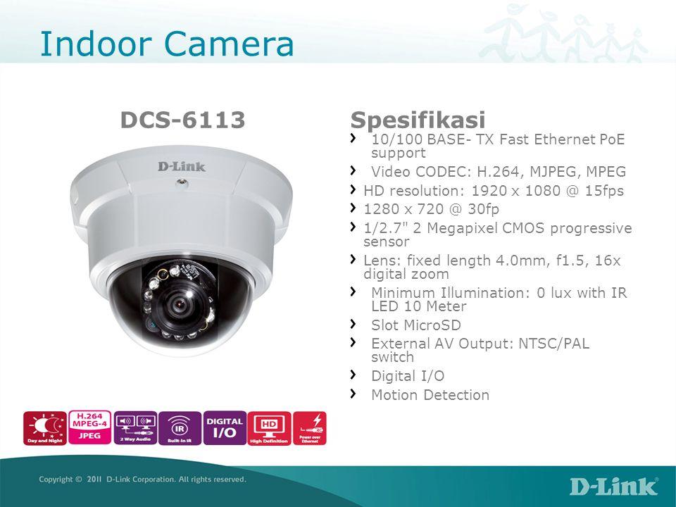 Outdoor Camera DCS-2310LSpesifikasi 10/100 BASE- TX Fast Ethernet Video CODEC: H.264, MJPEG, MPEG HD resolution: 1280x720 (max 1280x800) Lensa: Focal length: 3.45mm F2.0 Sensor: ¼ Megapixel CMOS sensor Minimum Illumination: • 1 lux @ F2.0 • 0 lux with IR LED 5Meter Slot MicroSD 10x digital zoom IP65 compliant wheaterproof Housing Motion Detection