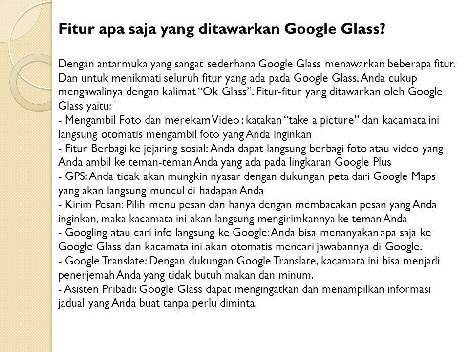 Fitur apa saja yang ditawarkan Google Glass.