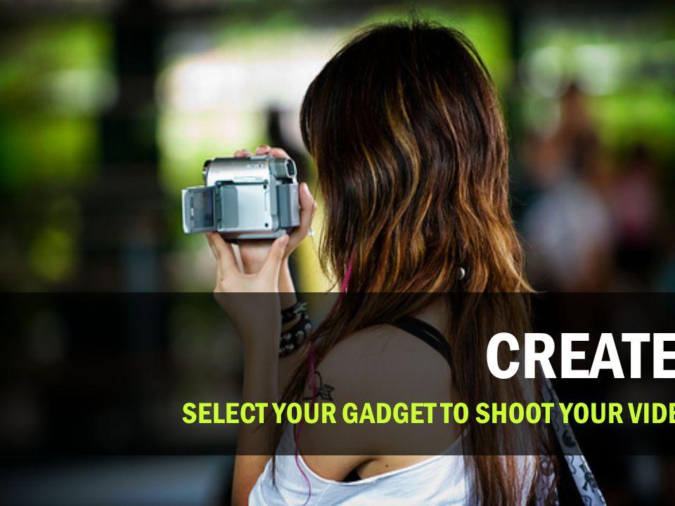 VIDEO SHOOTING. SHOOT YOUR BEST VIDEO