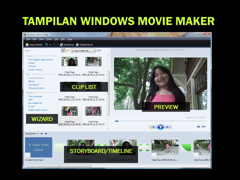 TAMPILAN WINDOWS MOVIE MAKER STORYBOARD/TIMELINE CLIP LIST PREVIEW WIZARD