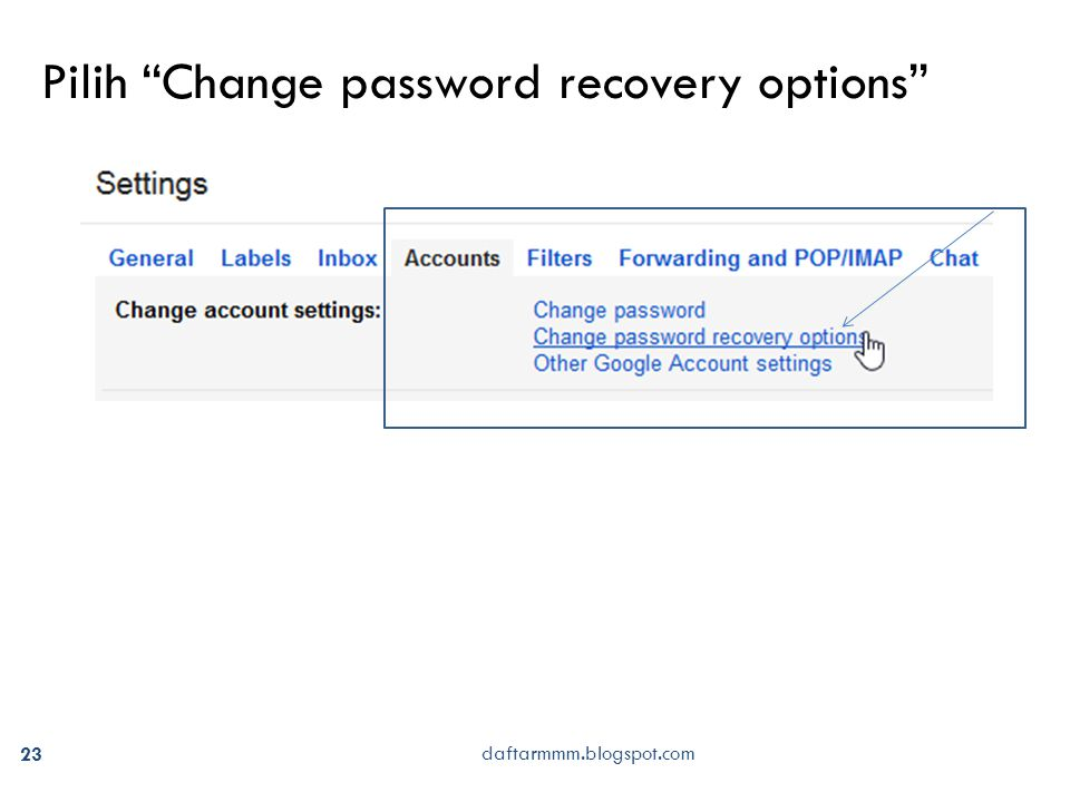 daftarmmm.blogspot.com 23 Pilih Change password recovery options