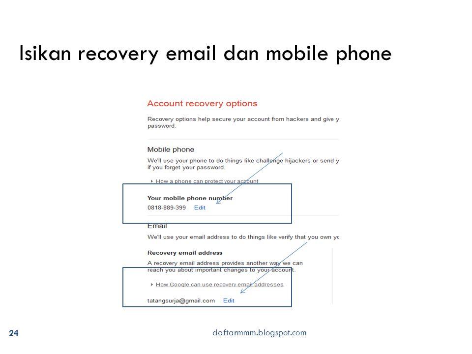 daftarmmm.blogspot.com 24 Isikan recovery email dan mobile phone