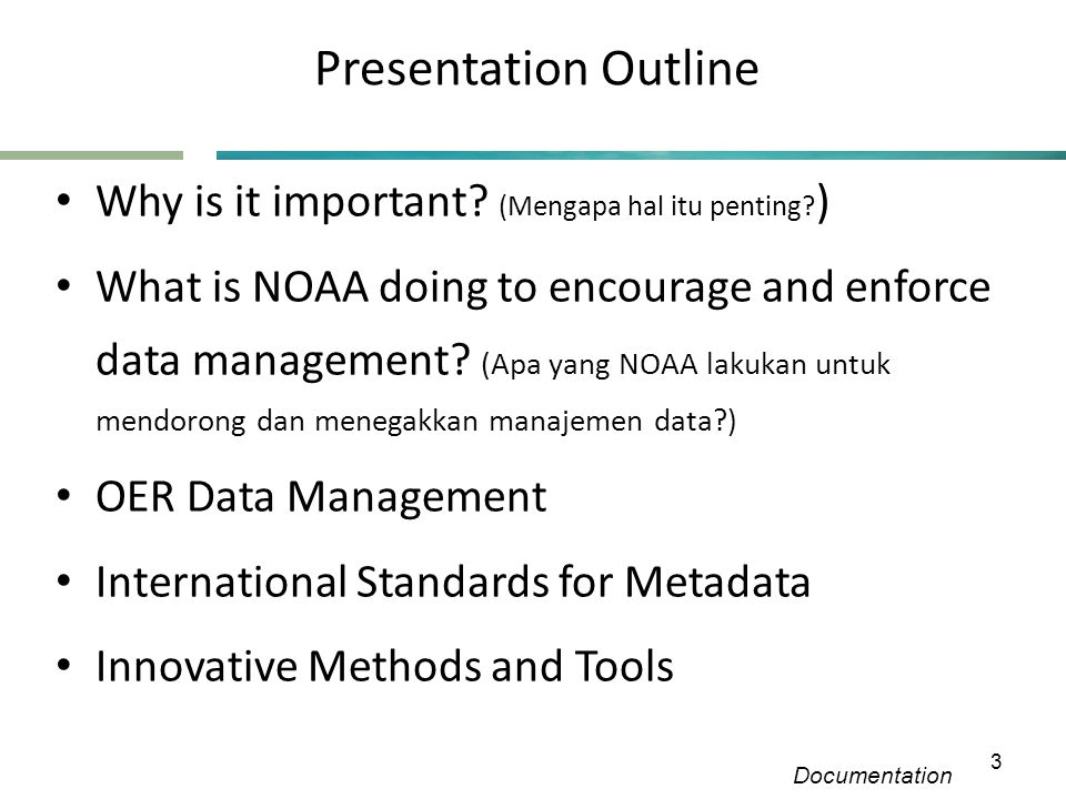Presentation Outline • Why is it important. (Mengapa hal itu penting.
